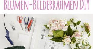 Blumen-Bilderrahmen selber machen